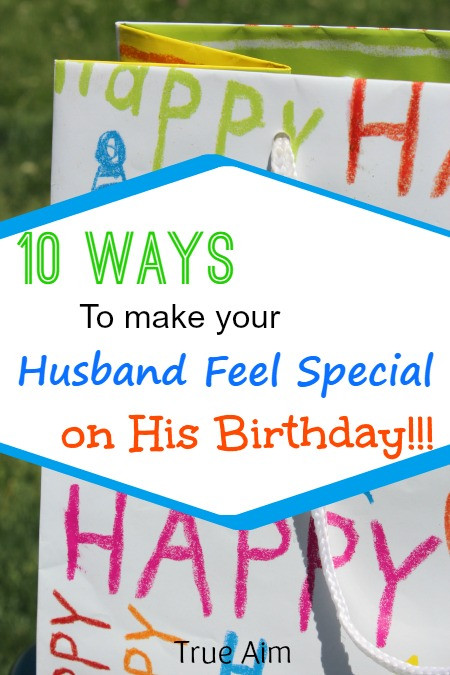 Best ideas about Creative Birthday Ideas For Husband . Save or Pin 10 Ways to Make Your Husband Feel Special on His Birthday Now.