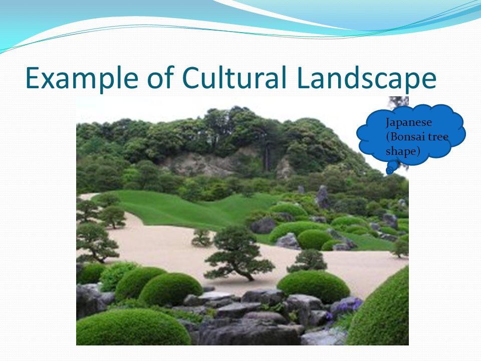 Best ideas about Cultural Landscape Examples . Save or Pin Download Cultural Landscape Examples Now.