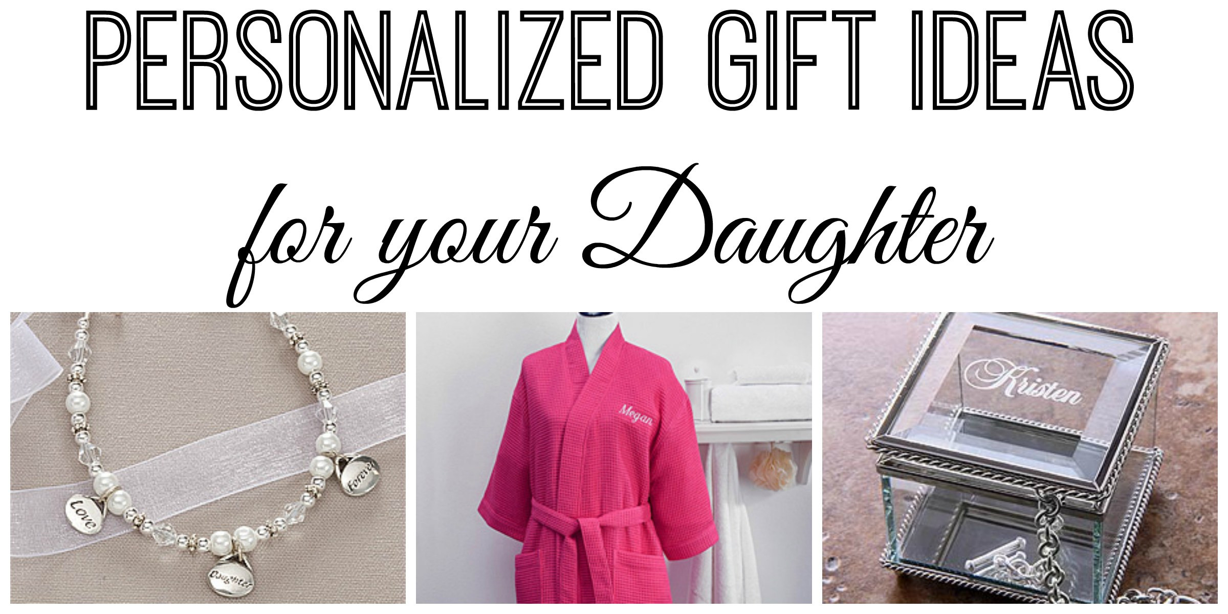 Best ideas about Custom Gift Ideas . Save or Pin Personalized Christmas Gift Ideas for your Daughter Now.