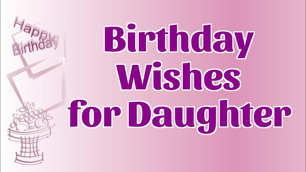 Best ideas about Daughter Birthday Wishes . Save or Pin Sweet Birthday Wishes for Daughter Now.