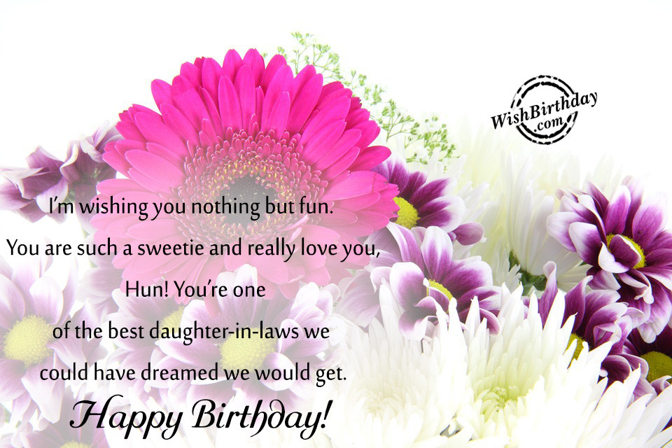 Best ideas about Daughter In Law Birthday Wishes . Save or Pin Birthday Wishes For Daughter In Law Birthday Now.