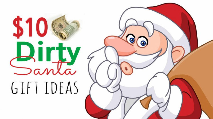 Best ideas about Dirty Santa Gift Exchange Ideas . Save or Pin $10 Dirty Santa Gift Exchange Ideas How Do The Jones Do It Now.