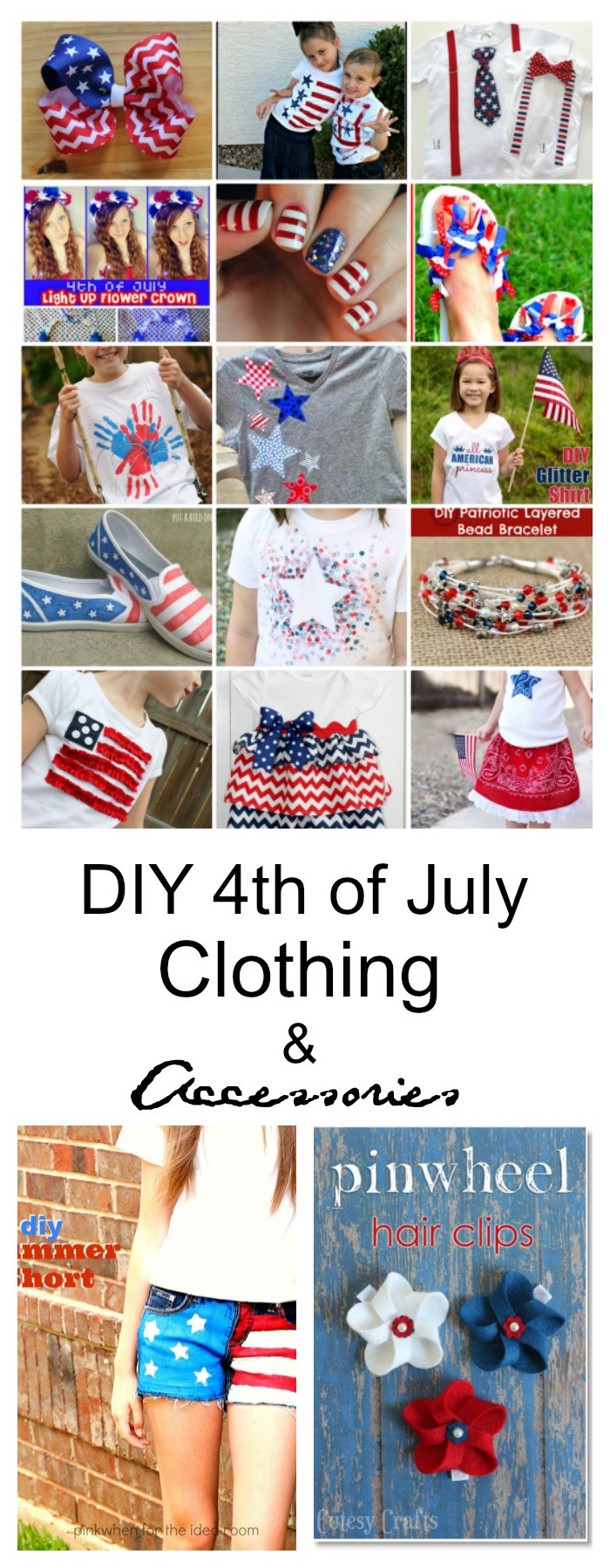Best ideas about DIY 4Th Of July Outfits . Save or Pin DIY 4th of July Clothing and Accessories The Idea Room Now.