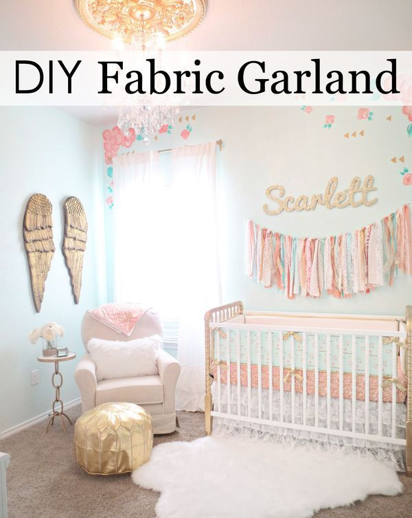 Best ideas about DIY Baby Rooms . Save or Pin This is the Easiest DIY Fabric Garland Ever Now.