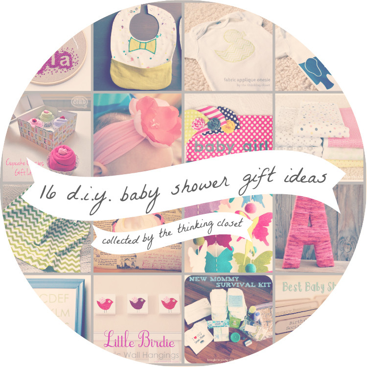 Best ideas about Diy Baby Shower Gift Ideas . Save or Pin 16 DIY Baby Shower Gifts — the thinking closet Now.