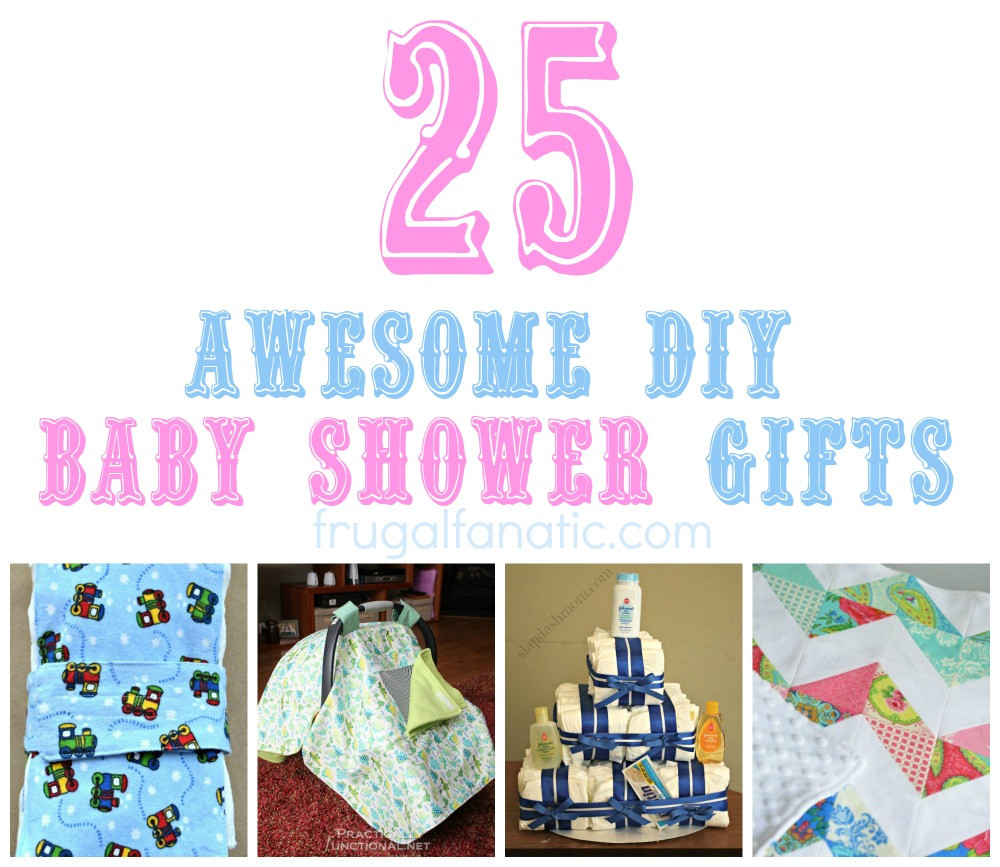Best ideas about Diy Baby Shower Gift Ideas . Save or Pin 25 DIY Baby Shower Gifts Frugal Fanatic Now.