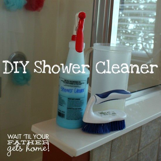 Best ideas about DIY Bathroom Cleaner . Save or Pin DIY Shower Cleaner Wait Til Your Father Gets Home Now.