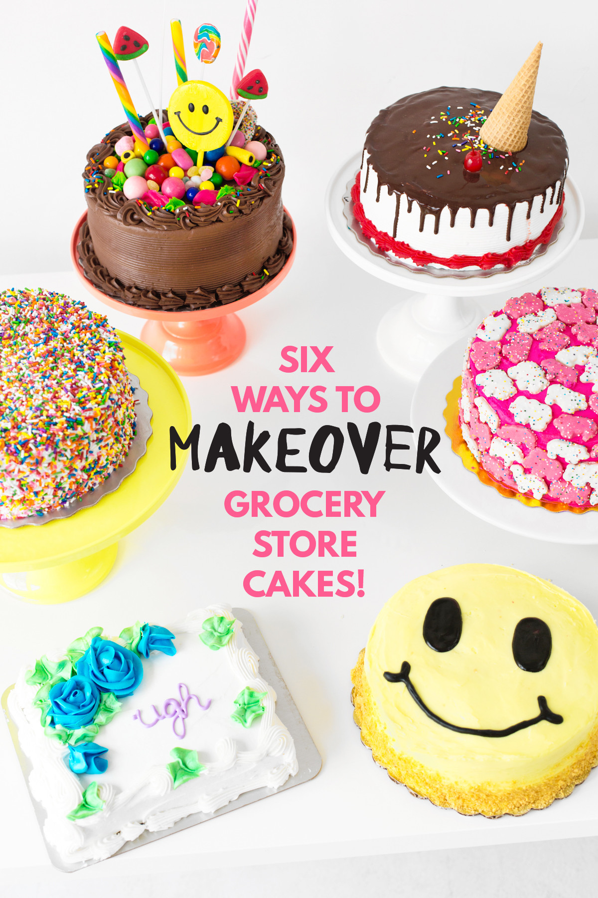 Best ideas about DIY Birthday Cakes . Save or Pin Cakeover Six Grocery Store Cake Hacks Studio DIY Now.