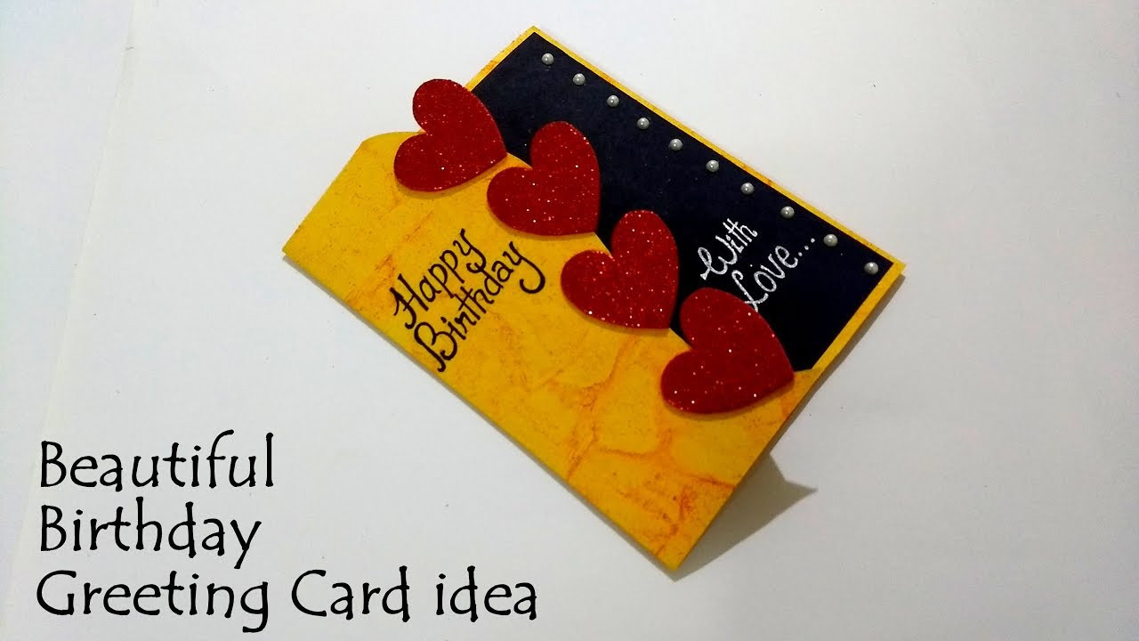 Best ideas about DIY Birthday Card Ideas . Save or Pin Beautiful Birthday Greeting Card Idea Now.