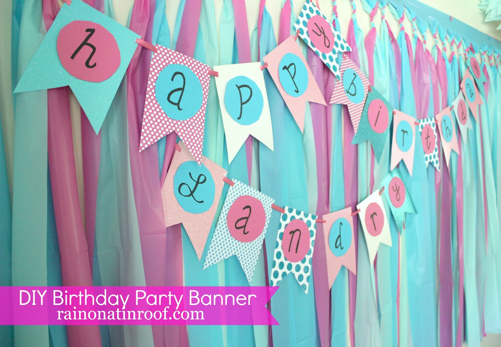 Best ideas about Diy Birthday Decor . Save or Pin Simple DIY Birthday Banner Tutorial Now.