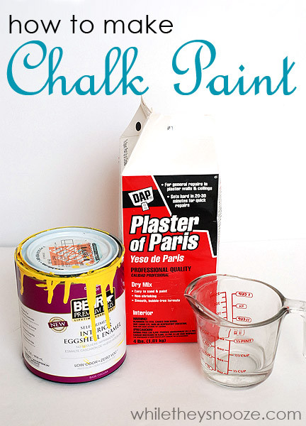 Best ideas about DIY Chalk Paint With Plaster Of Paris . Save or Pin While They Snooze How to Make Chalk Paint Now.