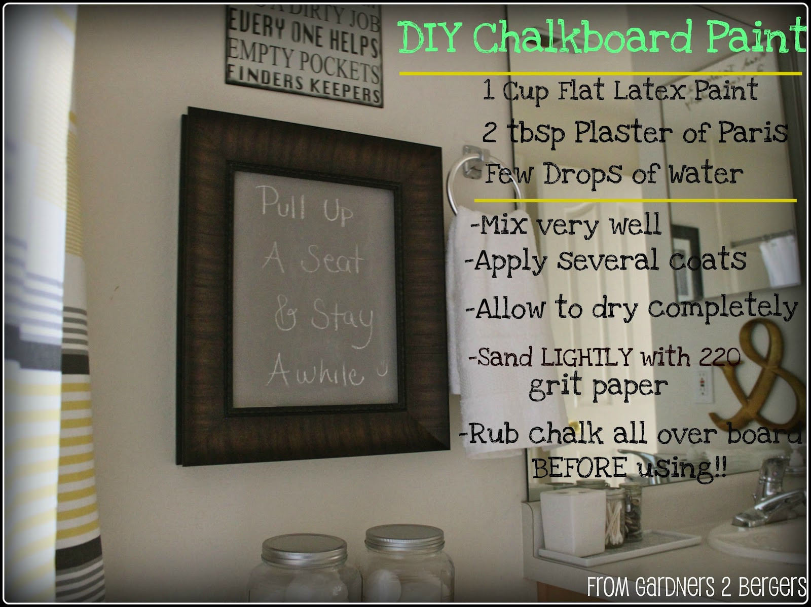 Best ideas about DIY Chalkboard Paint . Save or Pin from Gardners 2 Bergers 3 Chalkboard Projects DIY Now.