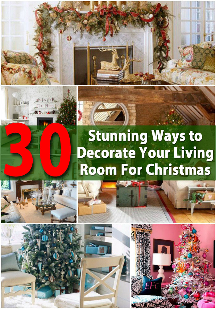 Best ideas about DIY Christmas Decorations For Your Room . Save or Pin 30 Stunning Ways to Decorate Your Living Room For Now.