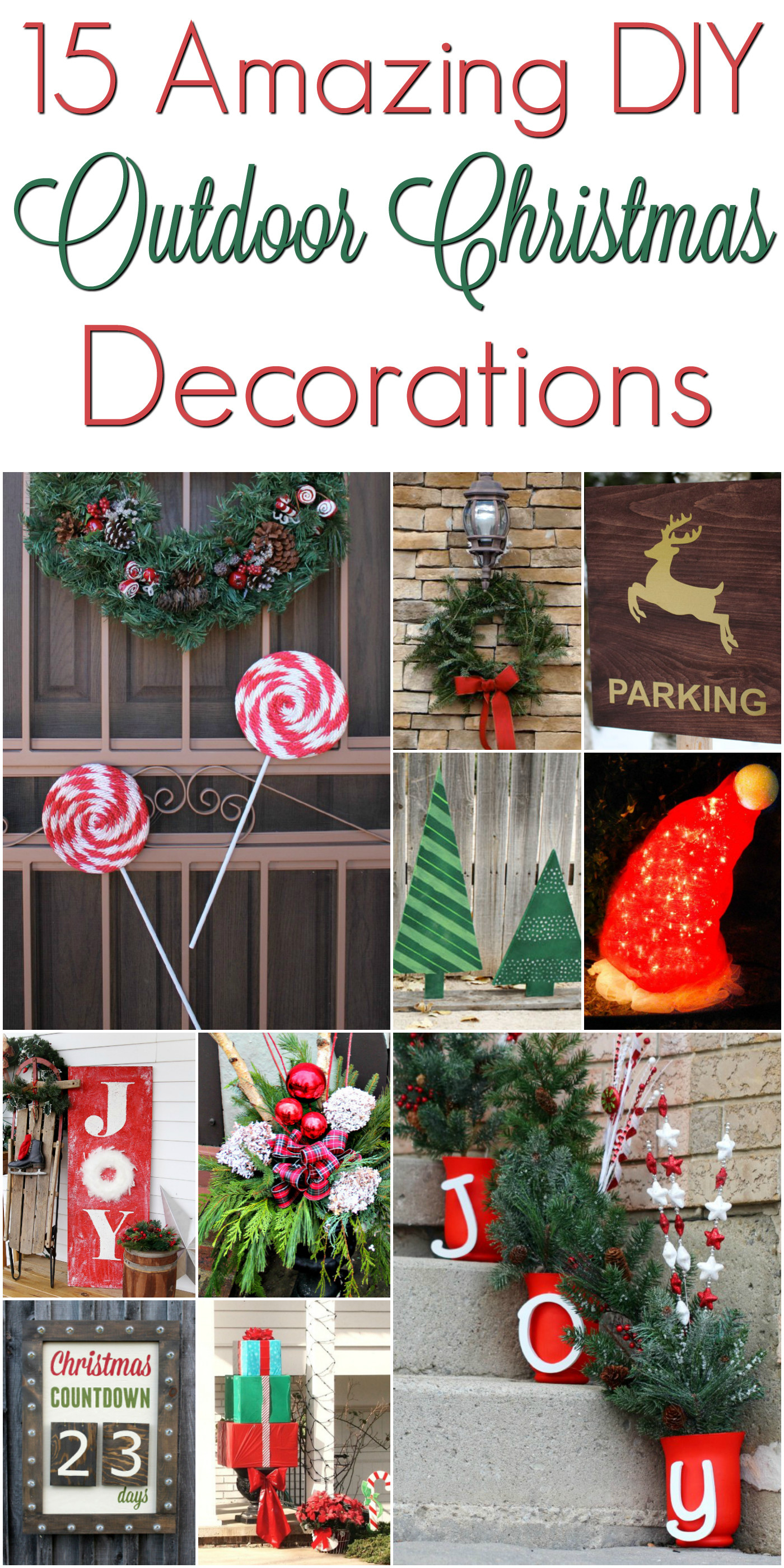 Best ideas about DIY Christmas Decorations Outdoors . Save or Pin DIY Christmas Outdoor Decorations ChristmasDecorations Now.