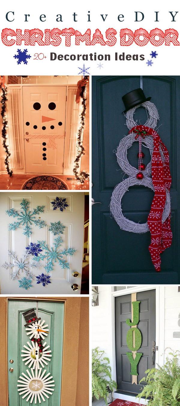 Best ideas about DIY Christmas Door Decoration . Save or Pin 20 Creative DIY Christmas Door Decoration Ideas Now.