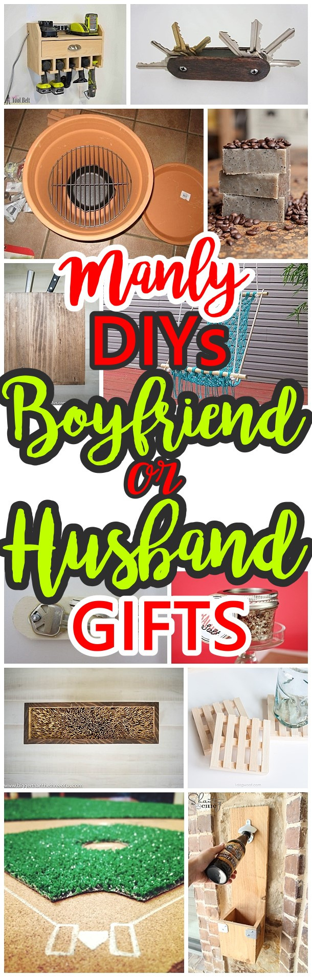 Best ideas about DIY Christmas Gifts For Husband . Save or Pin Manly Do It Yourself Boyfriend and Husband Gift Ideas Now.