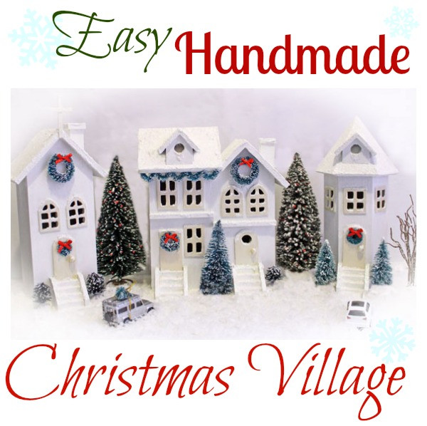 Best ideas about DIY Christmas Villages . Save or Pin Easy DIY Christmas Village FYNES DESIGNS Now.