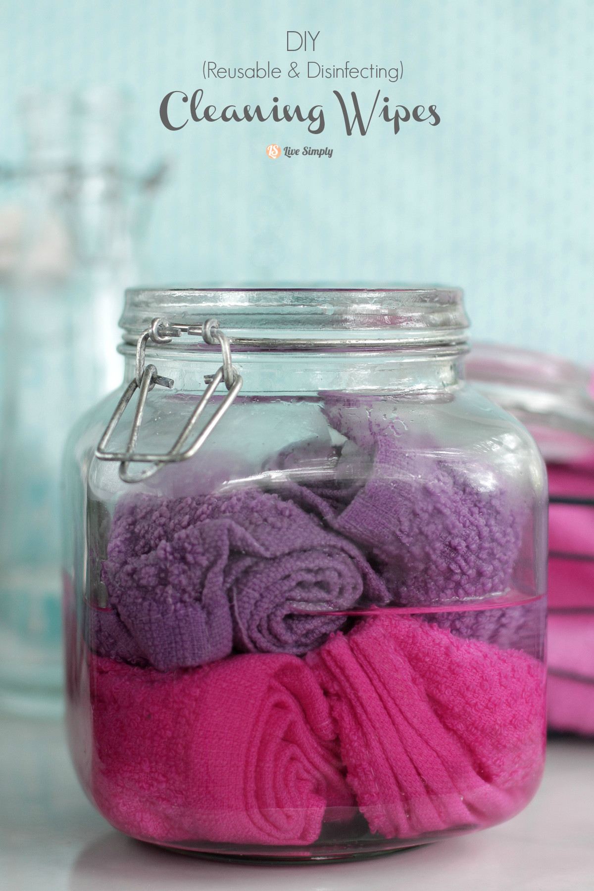 Best ideas about DIY Cleaning Wipes . Save or Pin DIY Cleaning Wipes Reusable & Disinfecting Live Simply Now.