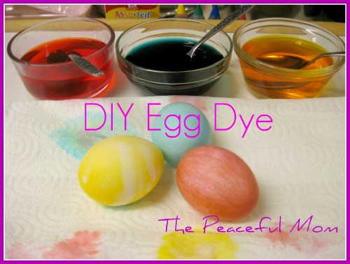 Best ideas about DIY Egg Dye . Save or Pin DIY Easter Egg Dye The Peaceful Mom Now.