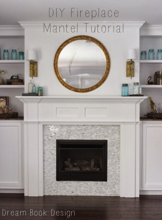 Best ideas about DIY Fireplace Mantel Surround Plans . Save or Pin DIY Fireplace Mantel Tutorial Dream Book Design Now.