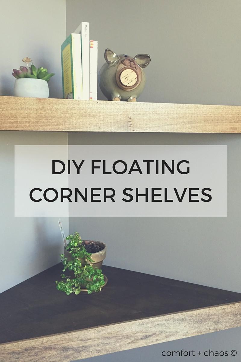 Best ideas about DIY Floating Corner Shelves . Save or Pin diy floating corner shelves Now.