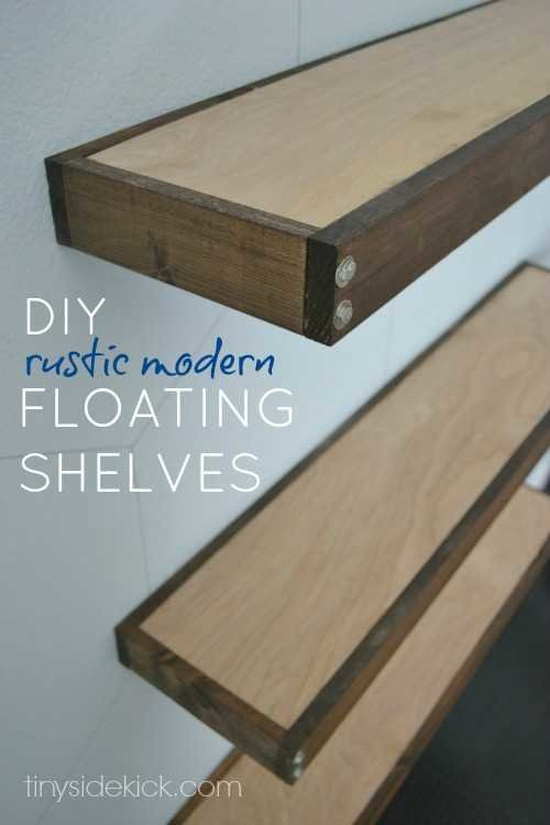 Best ideas about DIY Floating Shelves Plans . Save or Pin DIY Rustic Modern Floating Shelves part one Now.