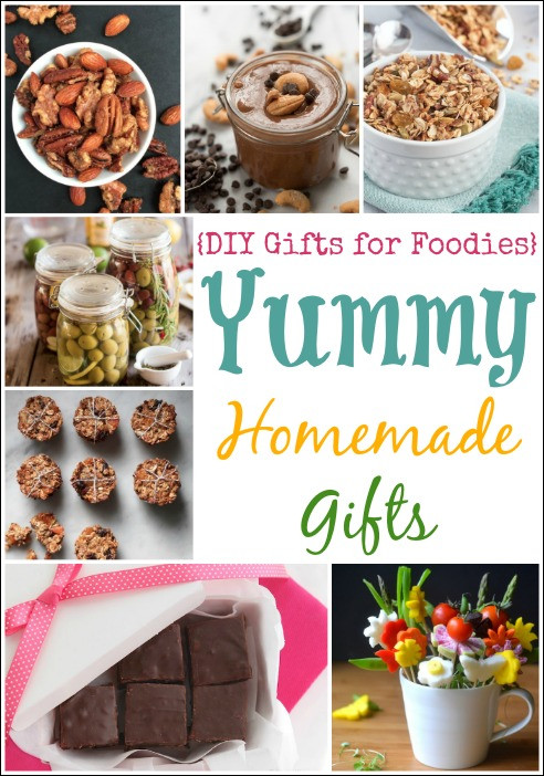 Best ideas about DIY Foodie Gifts . Save or Pin 19 Yummy Homemade Gifts DIY Gifts for Foo s Week Two Now.