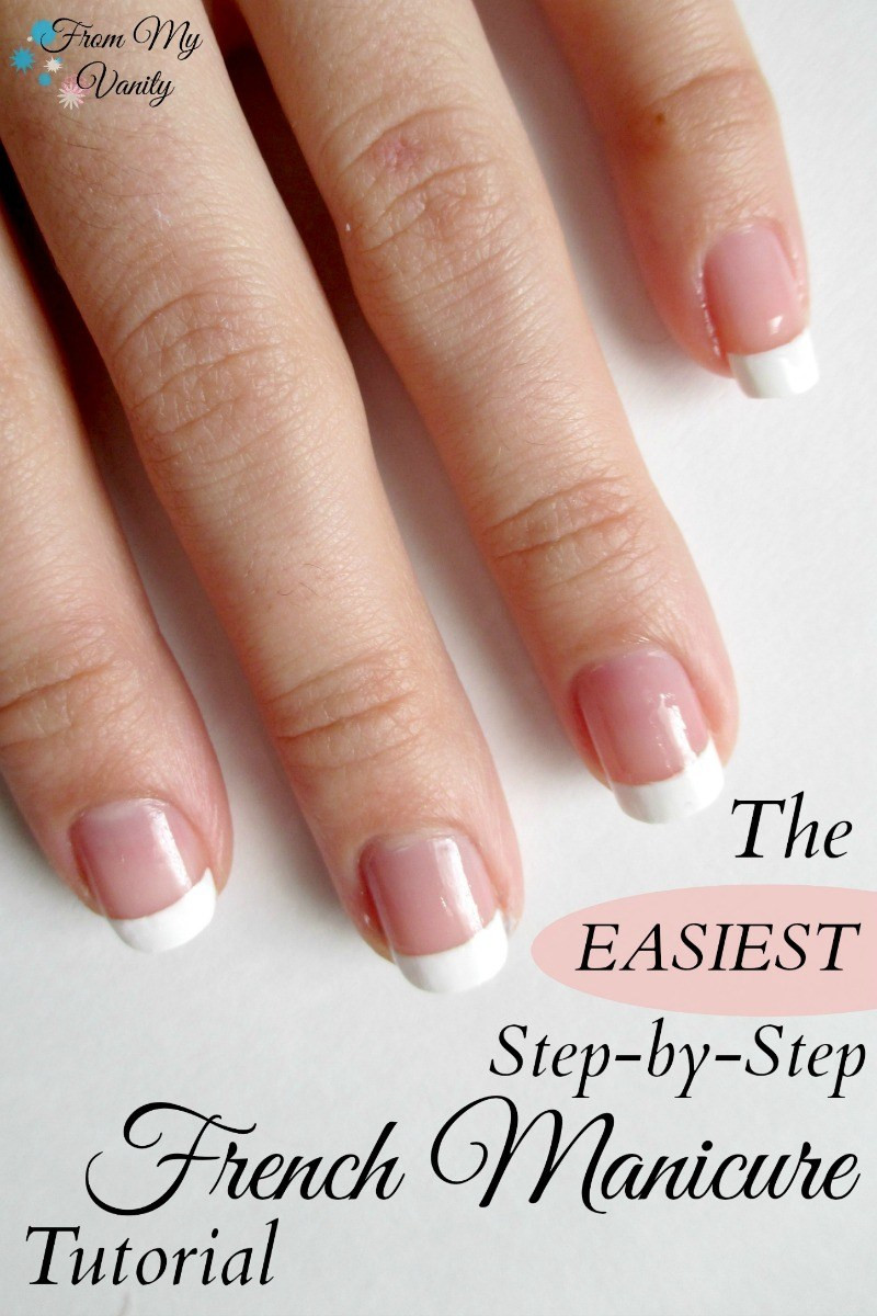 Best ideas about DIY French Manicure . Save or Pin Easy French Manicure at Home Nail Tutorial From My Vanity Now.