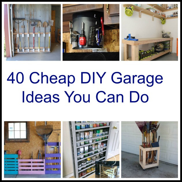 Best ideas about DIY Garage Ideas . Save or Pin 40 Cheap DIY Garage Storage Ideas You Can Do Now.