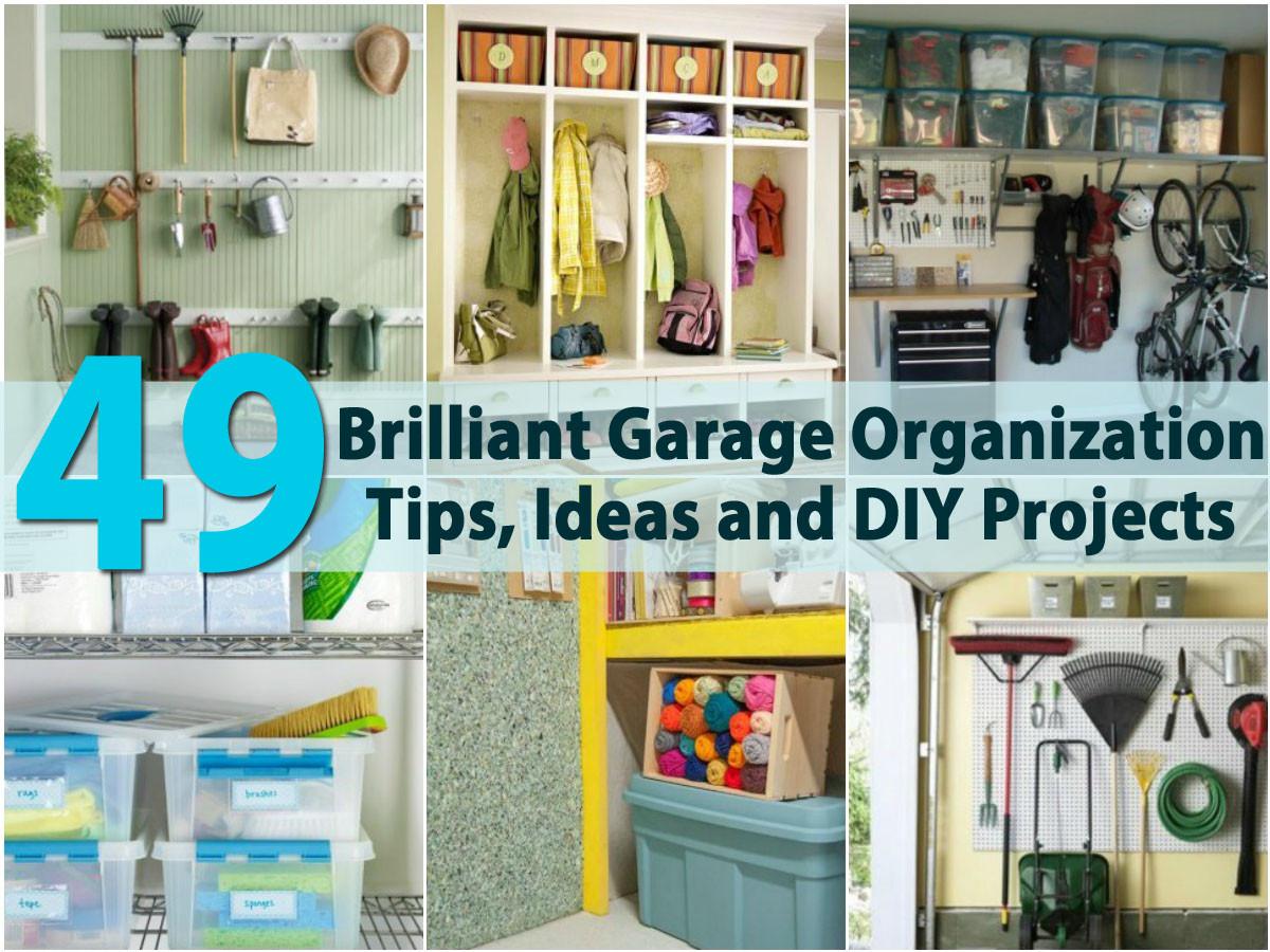 Best ideas about DIY Garage Ideas . Save or Pin 49 Brilliant Garage Organization Tips Ideas and DIY Now.