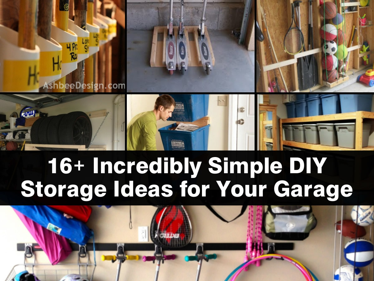 Best ideas about DIY Garage Ideas . Save or Pin 16 Incredibly Simple DIY Storage Ideas For Your Garage Now.