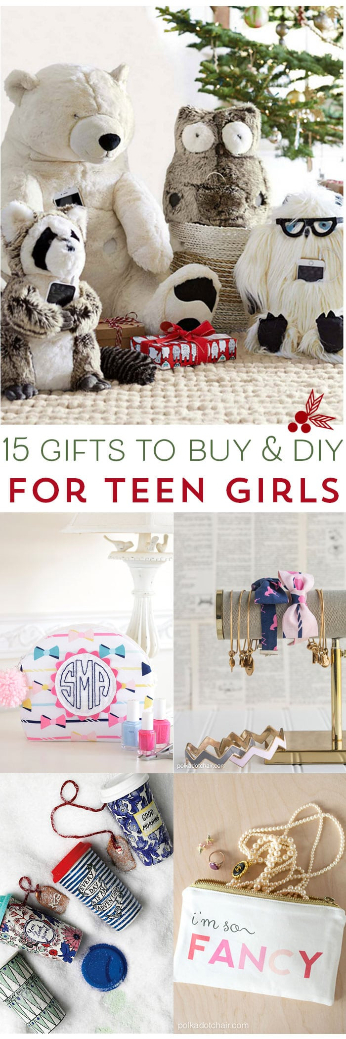 Best ideas about DIY Gifts For Girls . Save or Pin 15 Gifts for Teen Girls to DIY and Buy The Polka Dot Chair Now.