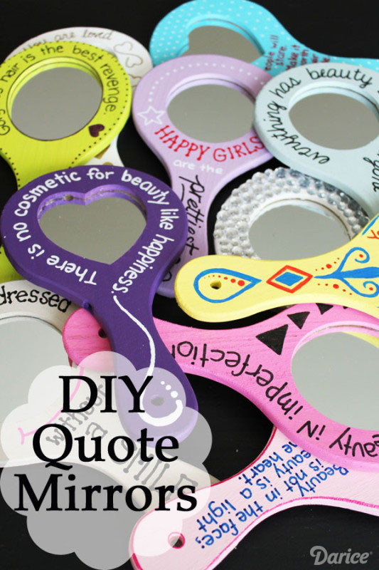 Best ideas about DIY Gifts For Girls . Save or Pin DIY Gifts for Girls Beauty Quote Mirror Now.
