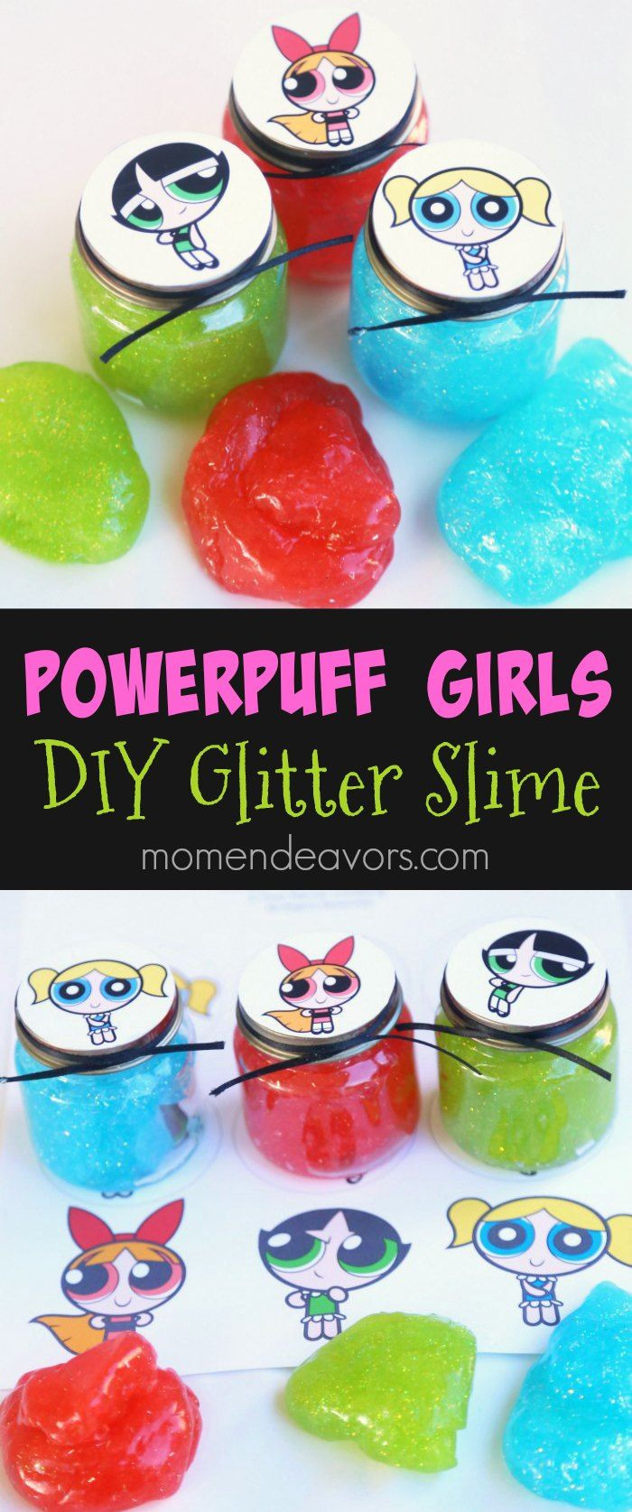 Best ideas about DIY Glitter Slime . Save or Pin Powerpuff Girls Party Favor DIY Glitter Slime Make some Now.