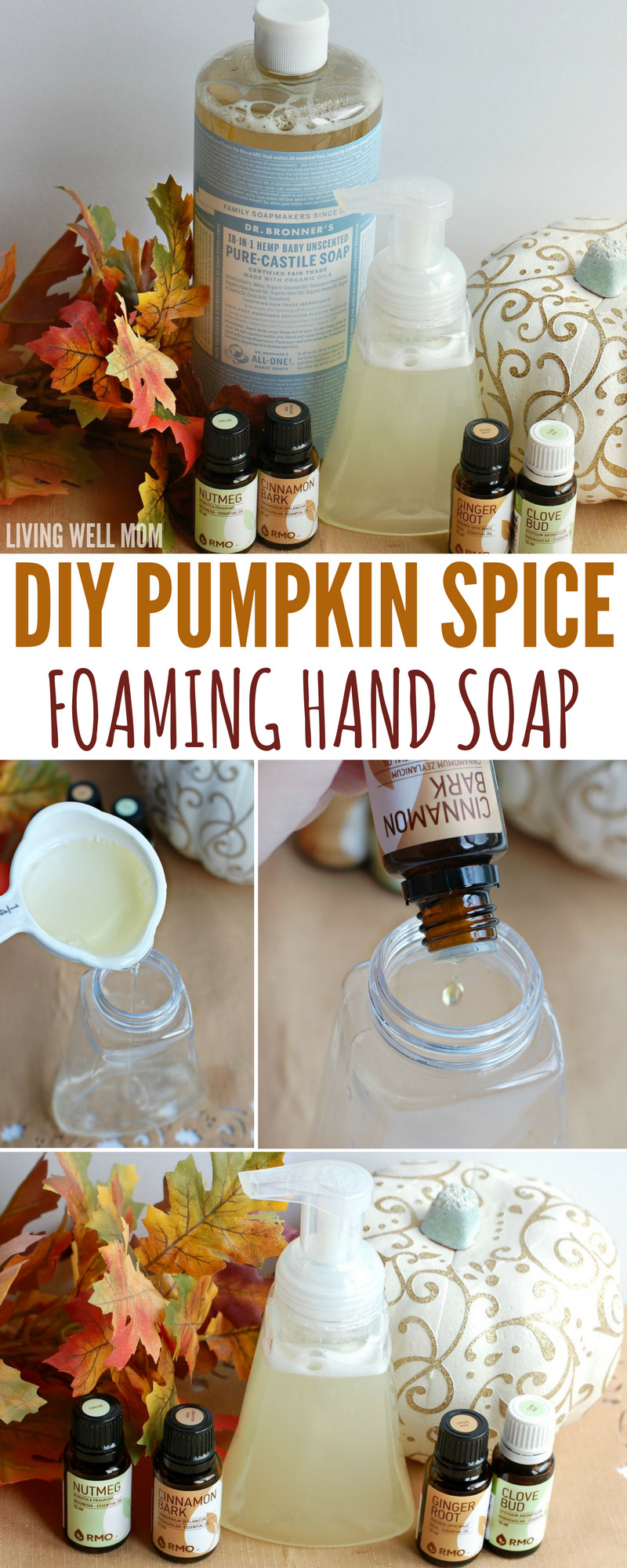 Best ideas about DIY Hand Soap . Save or Pin DIY Pumpkin Spice Foaming Hand Soap with Essential Oils Now.