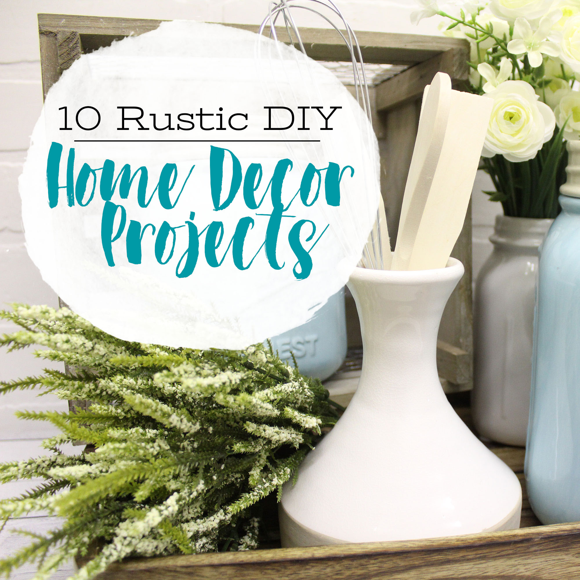 Best ideas about DIY Home Decor Blogs . Save or Pin 10 Rustic DIY Home Décor Projects We Know You'll Love Now.