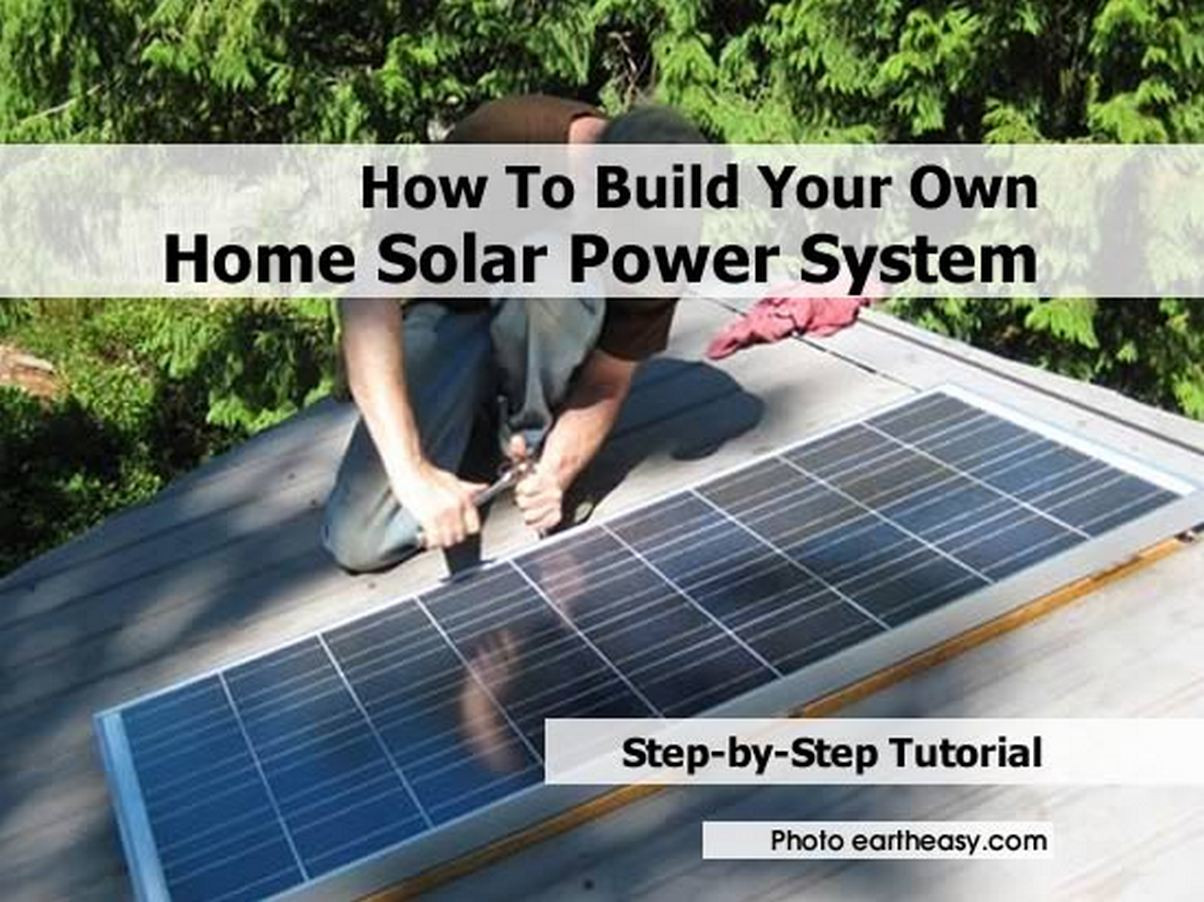 Best ideas about DIY Home Solar Kits . Save or Pin How to build your own solar power system for your home Now.