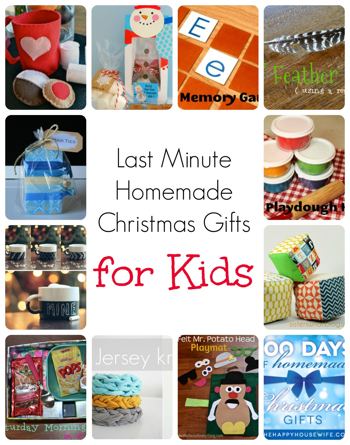 Best ideas about DIY Kid Christmas Gifts . Save or Pin Last Minute Homemade Christmas Gifts for Kids The Happy Now.