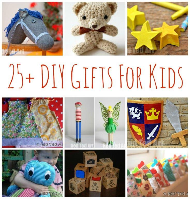 Best ideas about DIY Kid Christmas Gifts . Save or Pin 25 DIY Gifts for Kids Make Your Gifts Special Red Now.
