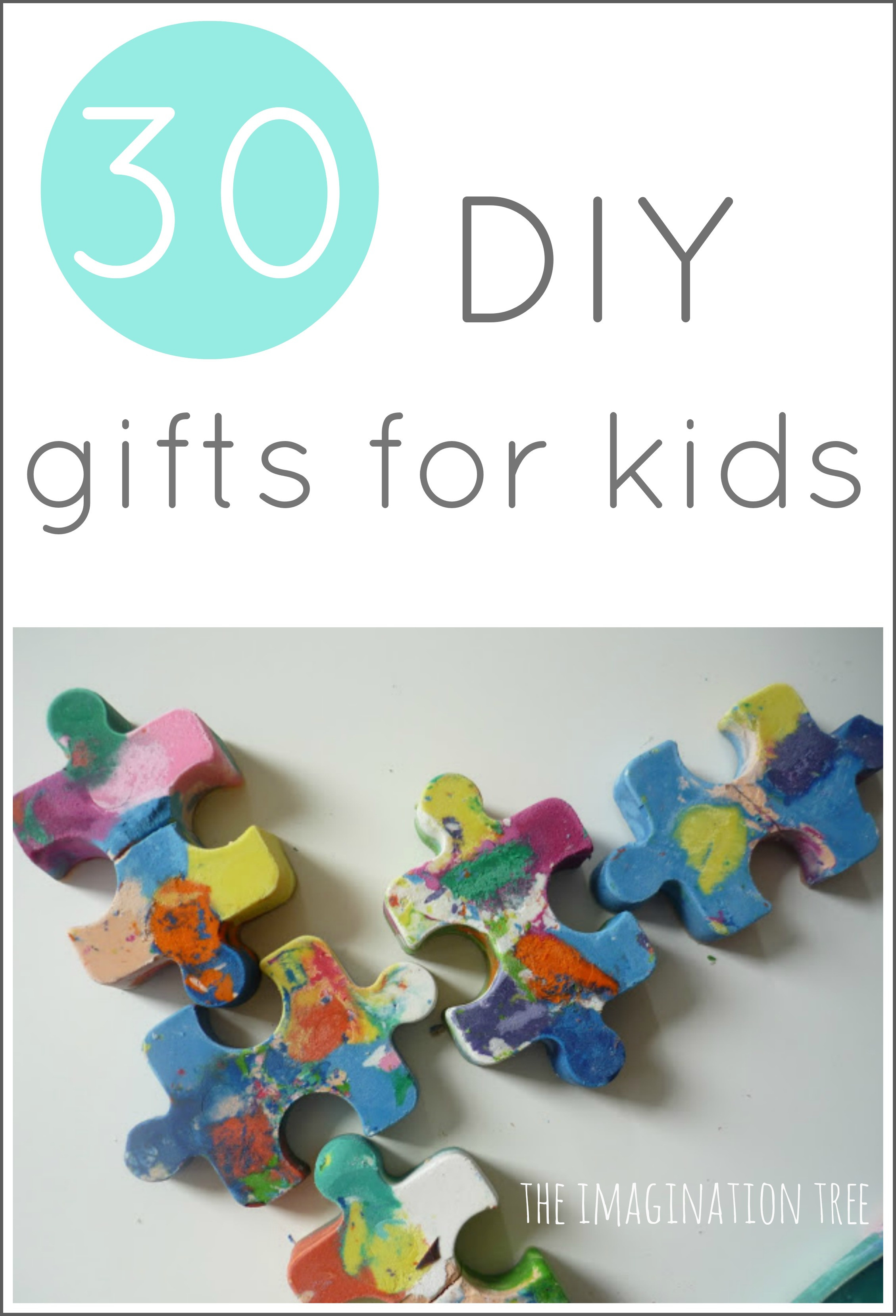 Best ideas about DIY Kid Christmas Gifts . Save or Pin 30 DIY Gifts to Make for Kids The Imagination Tree Now.
