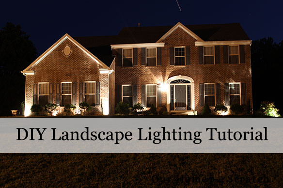 Best ideas about DIY Landscape Lighting . Save or Pin Our Home from Scratch Now.