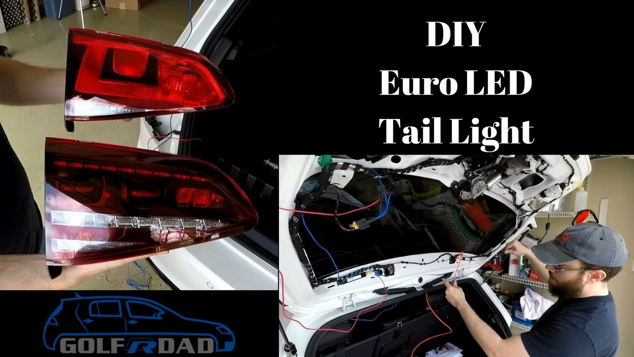 Best ideas about DIY Led Taillight . Save or Pin DIY Golf R Euro LED Tail Light Mod Now.