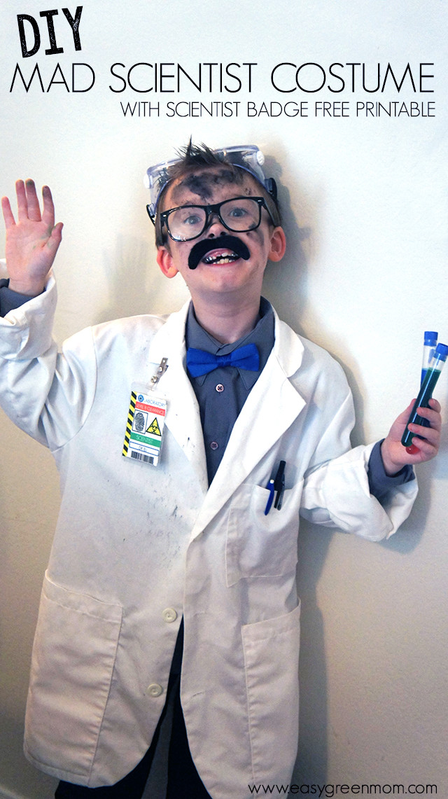 Best ideas about DIY Mad Scientist Costume . Save or Pin DIY Mad Scientist Costume and Scientist Badge Free Printable Now.