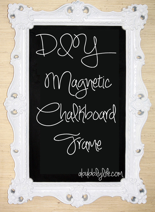 Best ideas about DIY Magnetic Chalkboard . Save or Pin A Bubbly Life DIY Magnetic Chalkboard Frame Now.