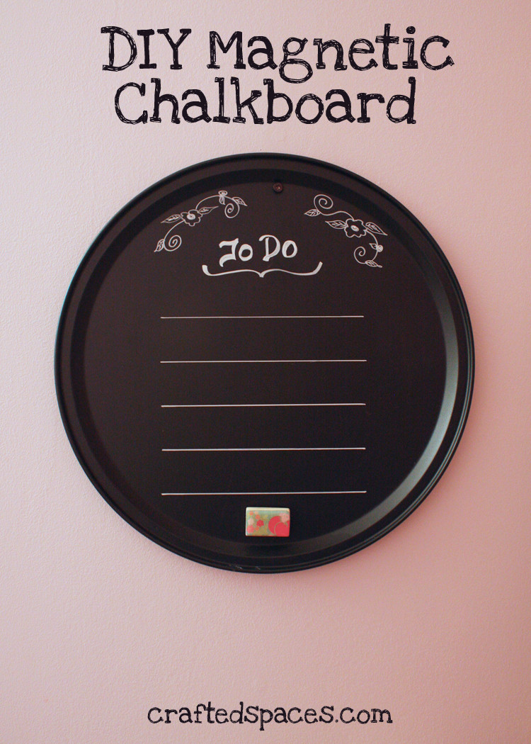 Best ideas about DIY Magnetic Chalkboard . Save or Pin Crafted Spaces DIY Magnetic Chalkboard Now.
