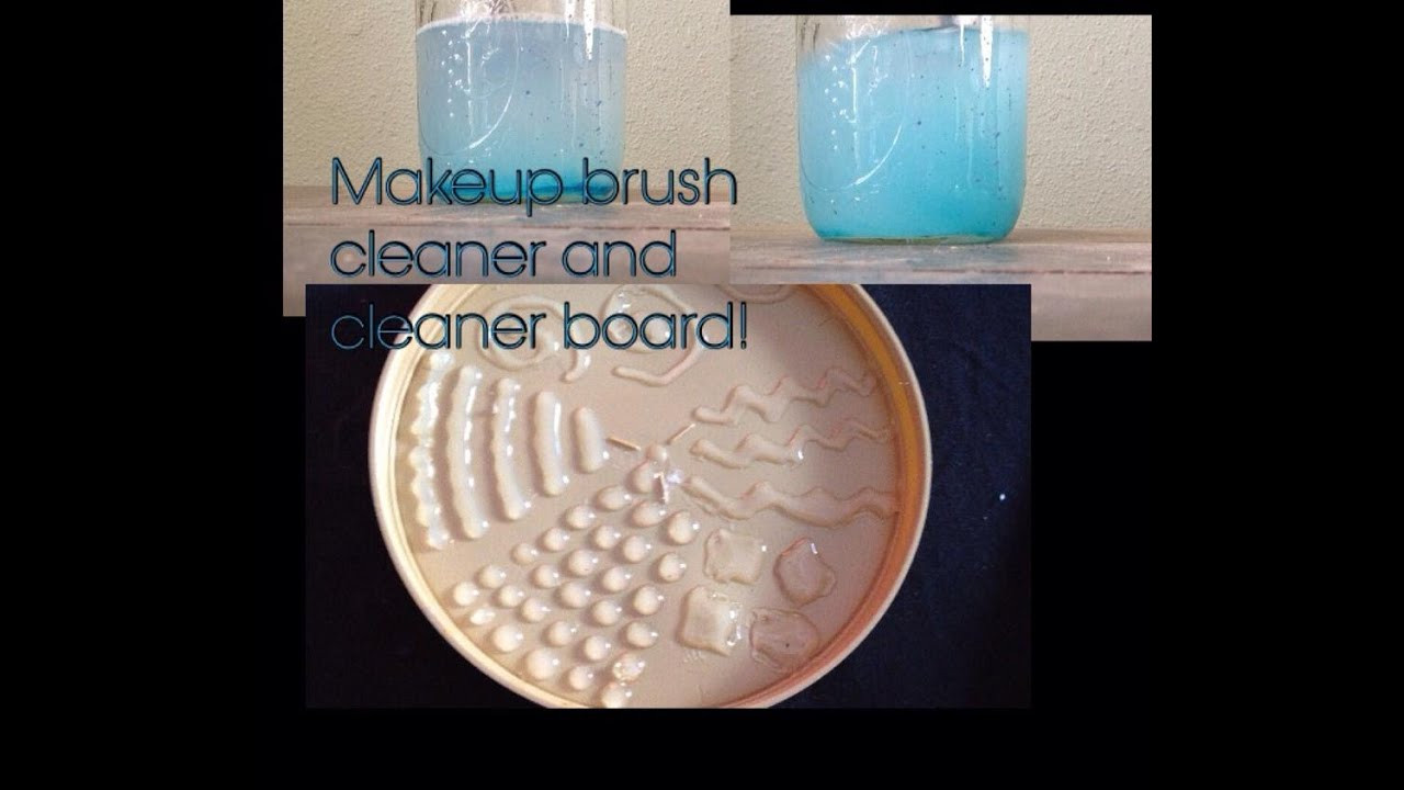 Best ideas about DIY Makeup Brush Cleaner . Save or Pin EASY DIY MAKEUP BRUSH CLEANER AND CLEANING TOOL How to Now.
