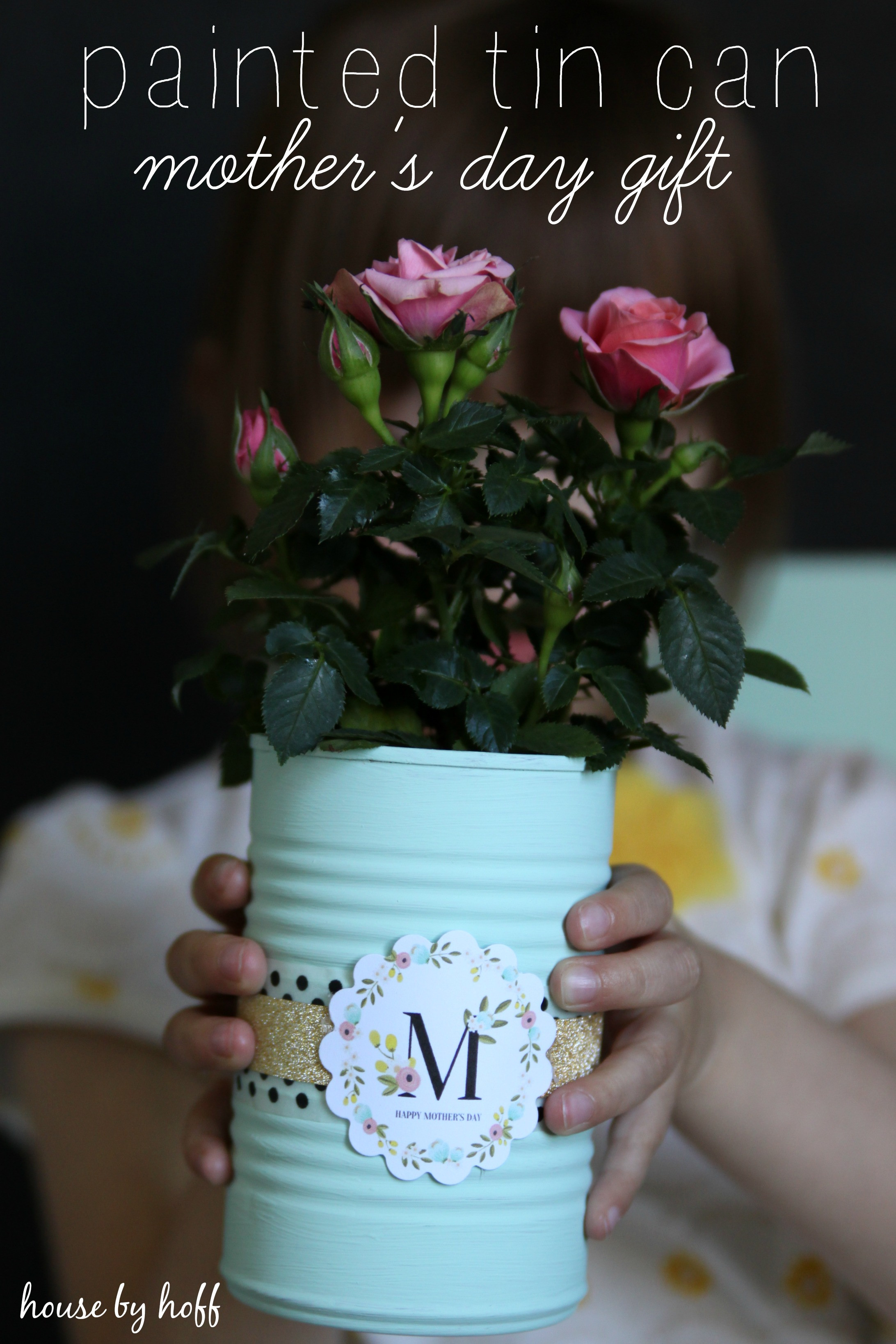 Best ideas about DIY Mother'S Day Gifts . Save or Pin Painted Tin Cans A Mother s Day Gift Idea House by Hoff Now.