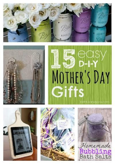 Best ideas about DIY Mother'S Day Gifts . Save or Pin 15 Easy DIY Mothers Day Gifts Now.