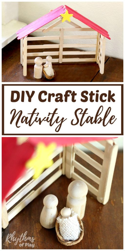Best ideas about DIY Nativity Stable . Save or Pin DIY Craft Stick Nativity Stable Tutorial Rhythms of Play Now.