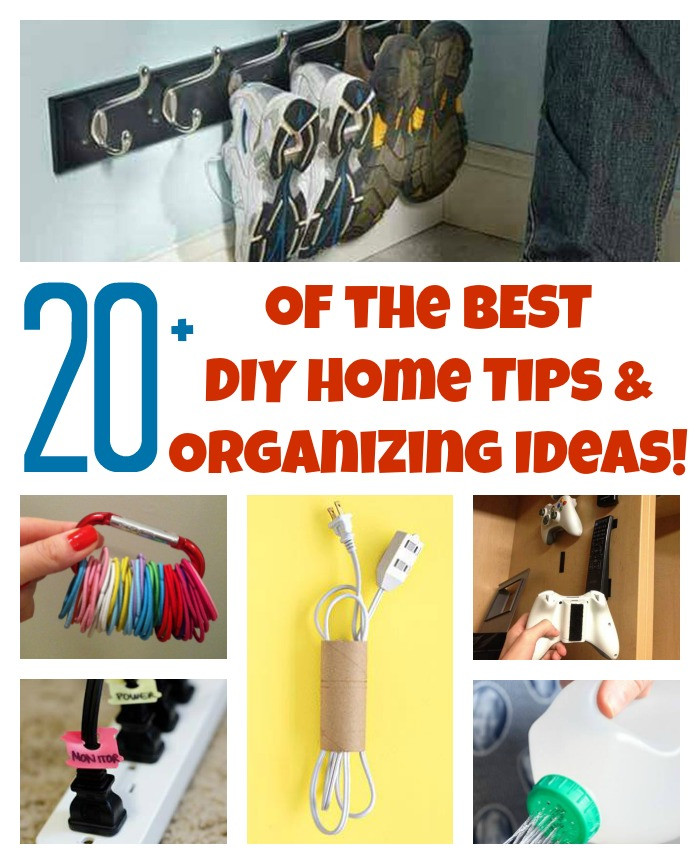 Best ideas about DIY Organizing Hacks . Save or Pin 20 of the BEST DIY Home Organizing Hacks and Tips Now.